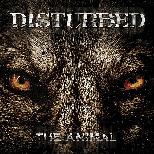 The Animal by Disturbed