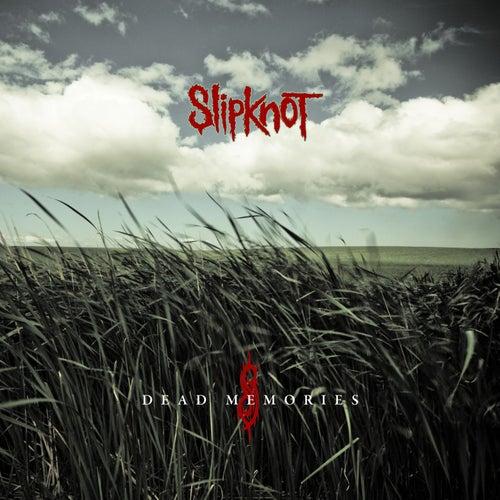 Dead Memories de Slipknot