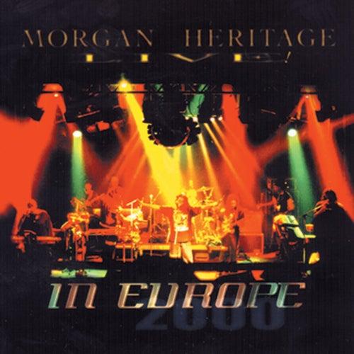 Morgan Heritage Live In Europe de Morgan Heritage