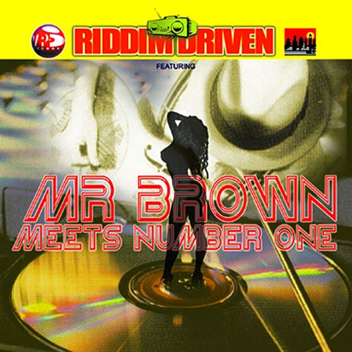 Riddim Driven: Mr. Brown Meets Number 1 by Various Artists