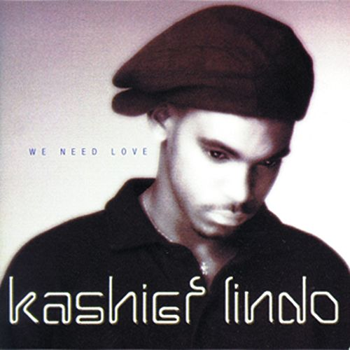 We Need Love von Kashief Lindo