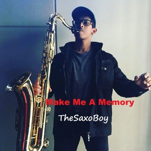 Make Me A Memory fra TheSaxoBoy