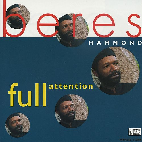 Full Attention de Beres Hammond
