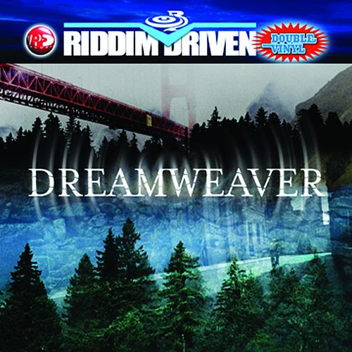 Riddim Driven: Dreamweaver von Various Artists