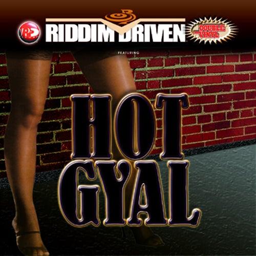 Riddim Driven: Hot Gyal de Riddim Driven: Hot Gyal