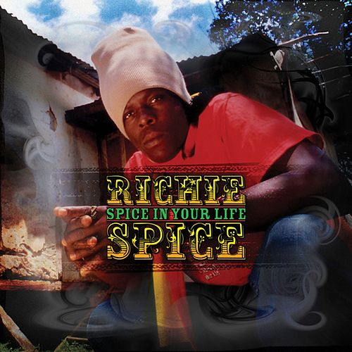 Spice In Your Life von Richie Spice