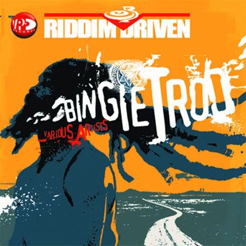 Riddim Driven: Bingie Trod by Riddim Driven: Bingie Trod