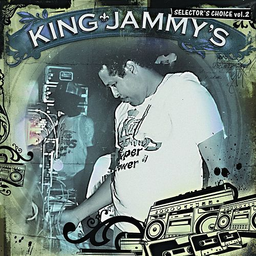 King Jammy's: Selector's Choice Vol. 2 by King Jammy