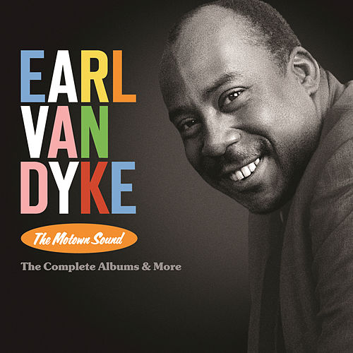 The Motown Sound: The Complete Albums & More de Earl Van Dyke