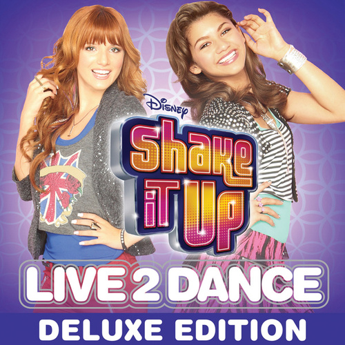 Shake It Up: Live 2 Dance by Cast of Shake It Up: Live 2 Dance