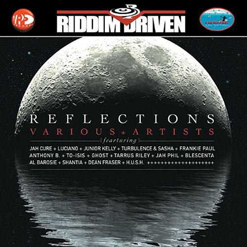 Riddim Driven: Reflections by Riddim Driven: Reflections