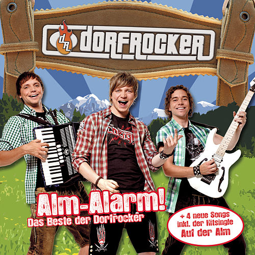 Alm-Alarm von Dorfrocker