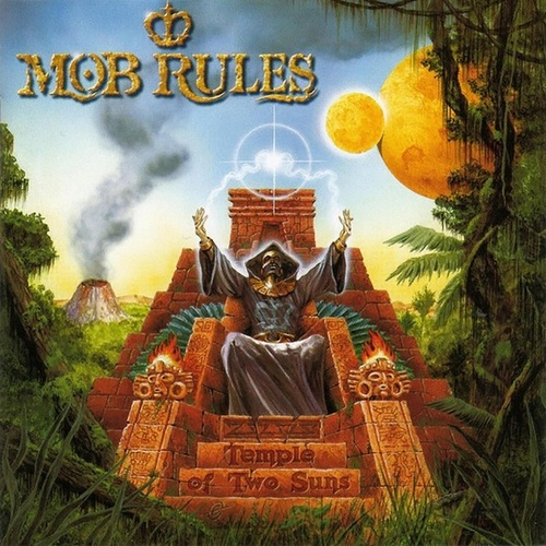 Temple of Two Suns by Mob Rules
