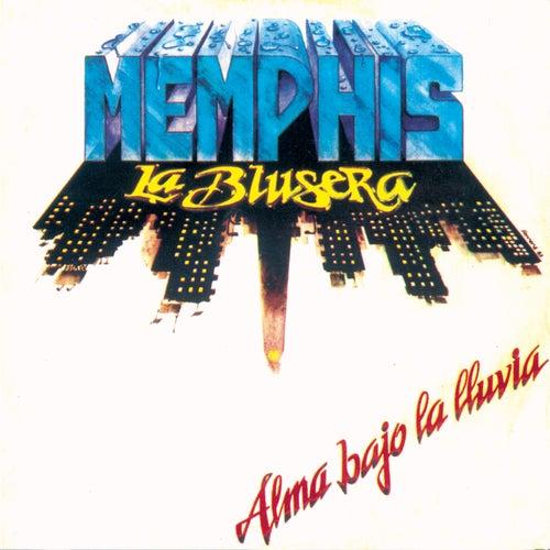Alma Bajo La Lluvia de Memphis La Blusera