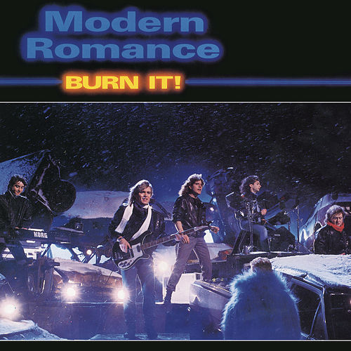 Burn It by Modern Romance