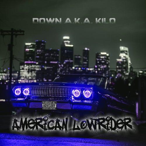American Lowrider von Down AKA Kilo