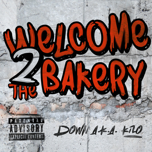 Welcome 2 The Bakery de Down AKA Kilo