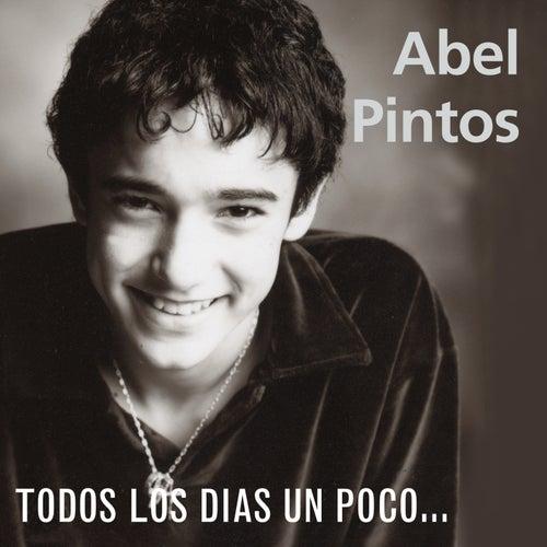 Todos Los Dias Un Poco... de Abel Pintos