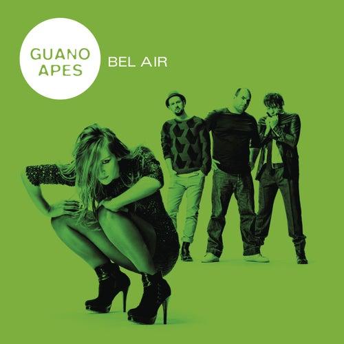 Bel Air von Guano Apes