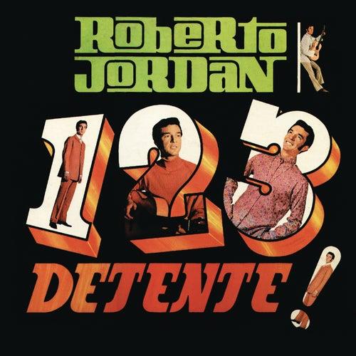 1,2,3 ¡Detente! de Roberto Jordan