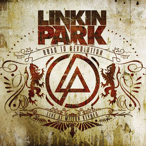 Road to Revolution (Live at Milton Keynes) by Linkin Park