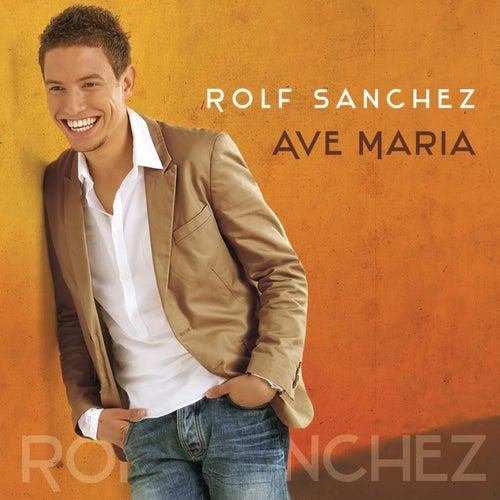 Ave Maria van Rolf Sanchez
