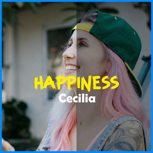 Happiness de Cecilia