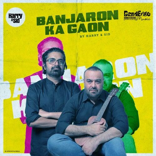 Banjaron Ka Gaon de Harry & Mac