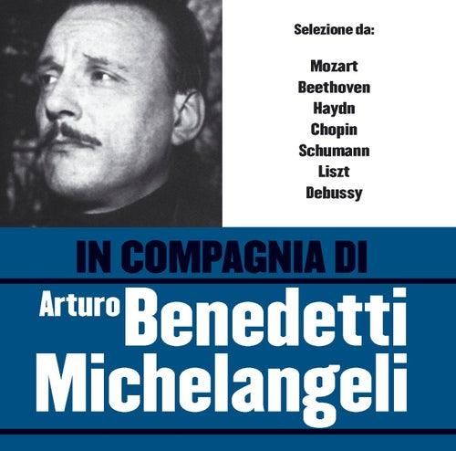 In compagnia di Arturo Benedetti Michelangeli de Arturo Benedetti Michelangeli