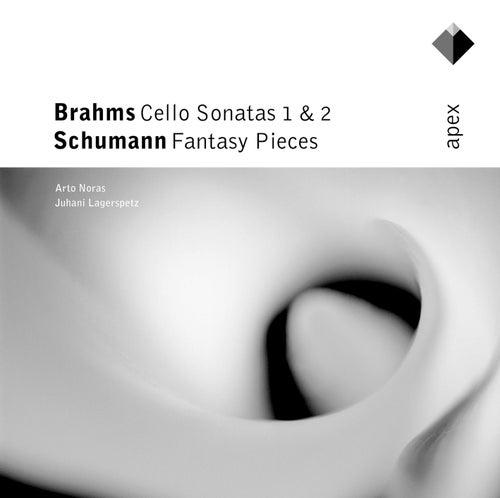 Brahms : Cello Sonatas - Schumann : Fantasy Pieces / Apex von Arto Noras
