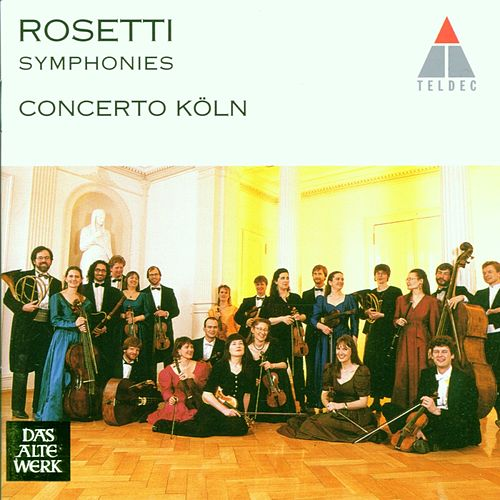 Rosetti: Symphonies Vol. 1 von Concerto Köln