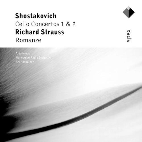 Shostakovich : Cello Concertos 1 & 2 - Strauss : Romanze [Apex] von Arto Noras