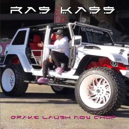 Drake Laugh Now Chop by Ras Kass