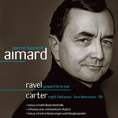 Ravel & Carter : Piano Works de Pierre-Laurent Aimard