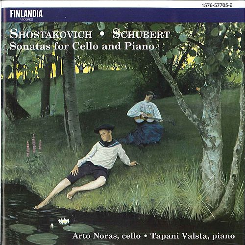 Shostakovich / Schubert : Sonatas for Cello and Piano von Arto Noras