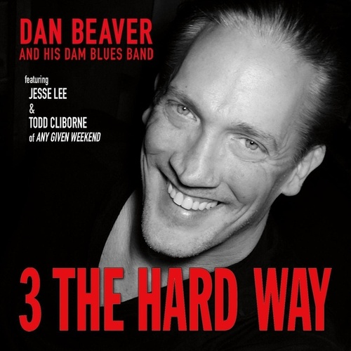 3 the Hard Way de Dan Beaver