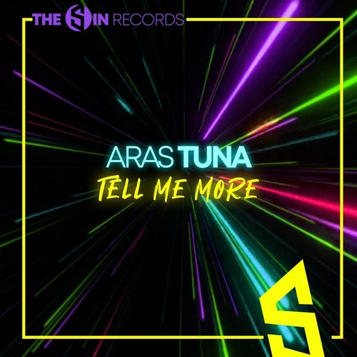 Tell Me More by Aras Tuna