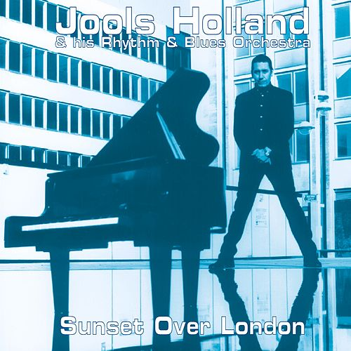 Sunset Over London von Jools Holland