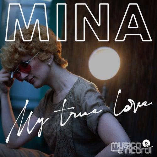 My True Love von Mina