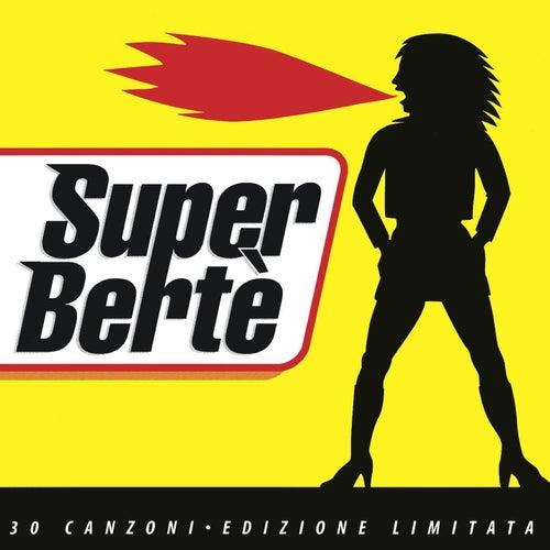 Super Bertè di Loredana Berte