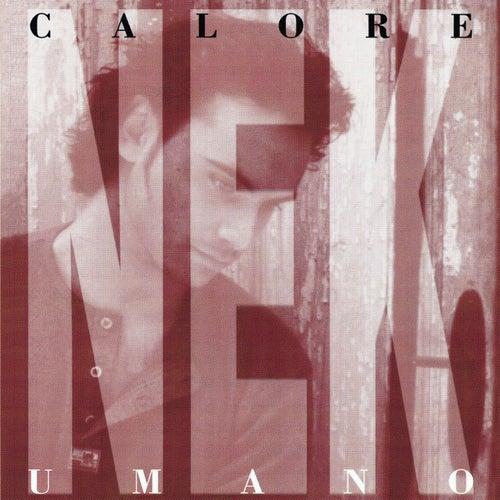 Calore umano by Nek