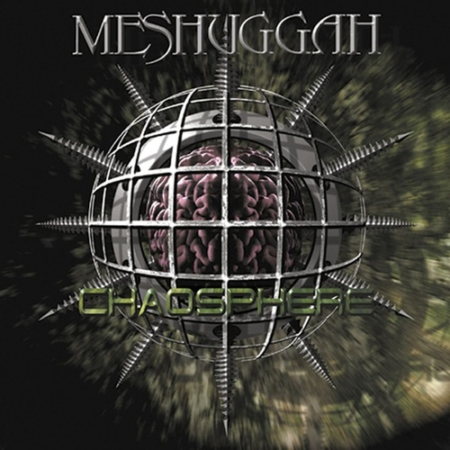 Chaosphere [RELOADED] by Meshuggah