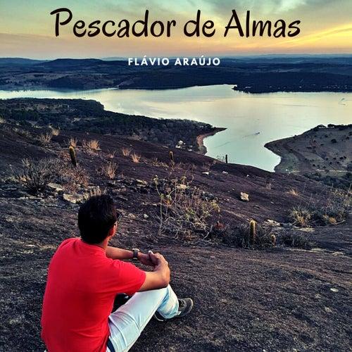 Pescador de Almas by Flávio Araújo