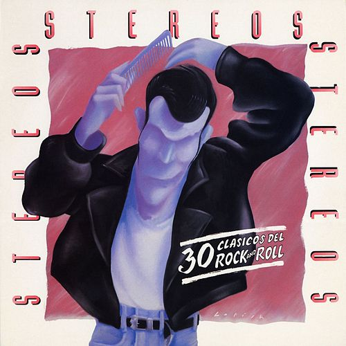 30 Clasicos del Rock and Roll de The Stereos