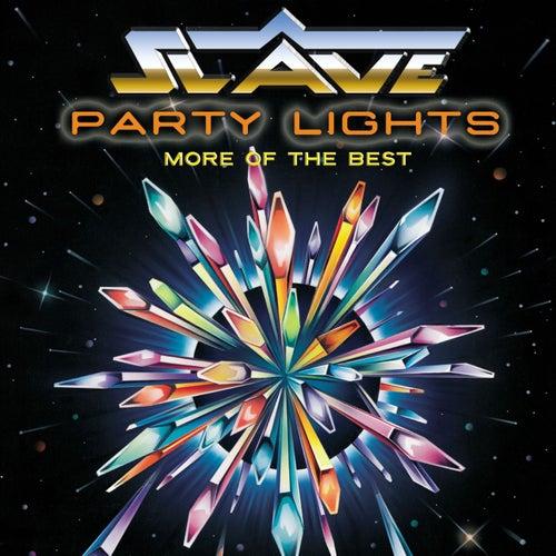 Party Lights: More Of The Best [Digital Version] von Slave