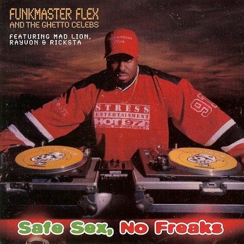 Safe Sex No Freaks by Funk Flex