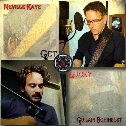 Get Lucky (feat. Guilain Bohineust) von Neville Kaye
