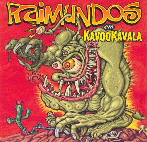 Kavookavala de Raimundos