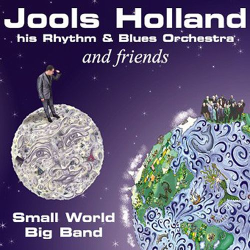 Jools Holland And Friends - Small World Big Band by Various Artists