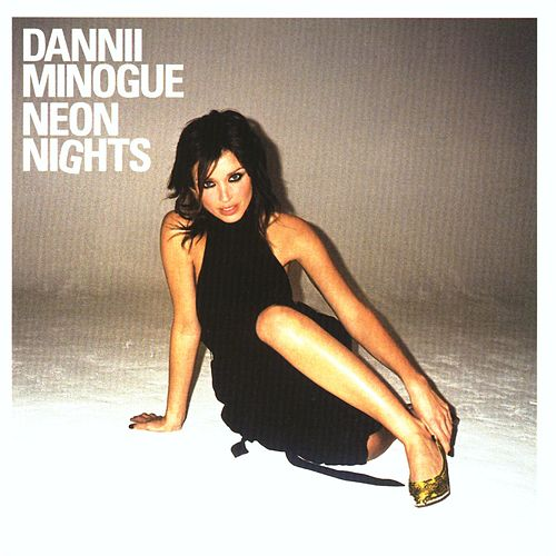 Neon Nights by Dannii Minogue